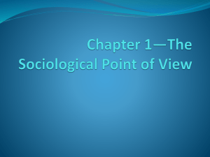 Competency 1*The learner will develop a sociological point of view.