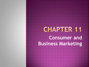Chapter 11 Consumer and Business Marketing Consumer