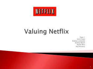 Valuing Netflix - NetflixPresentation