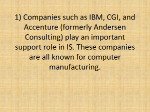 1) Companies such as IBM, CGI, and Accenture (formerly Andersen