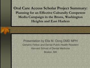 Oral Care Access Scholar Project Summary: Media Campaign Plan