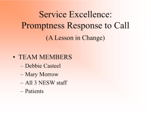 Service Excellence: Promptness Response to Call