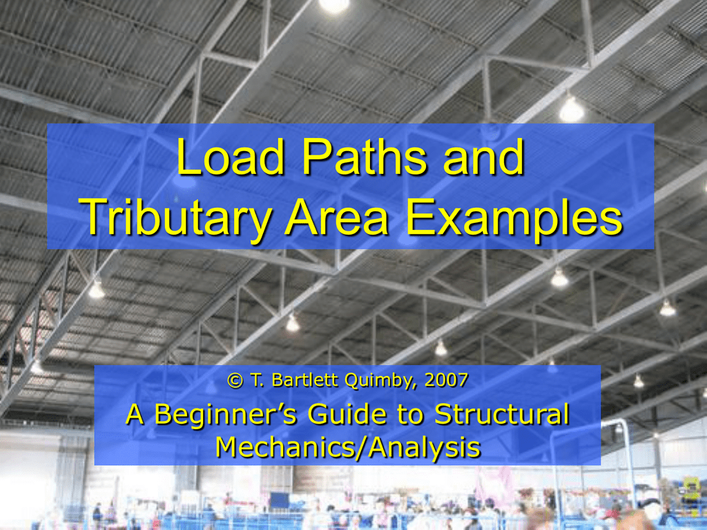 Tributary Area Examples A Beginner S Guide To Structural