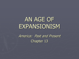 Chapter 13 - An Age of Expansion