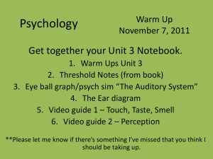 Psychology Warm Up November 7, 2011