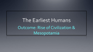 the earliest humans rise of civilization & mesopotamia