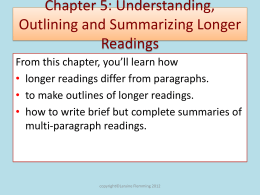 Understanding, Outlining and Summarizing Longer Readings