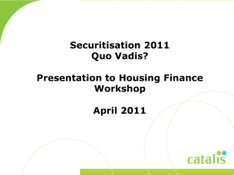 April 2011 – Presentation to Housing Finanace Seminar
