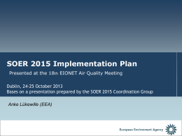 Short info on the SOER2015 process