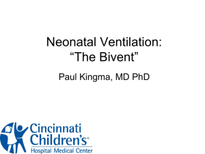 Neonatal Ventilation: Bivent