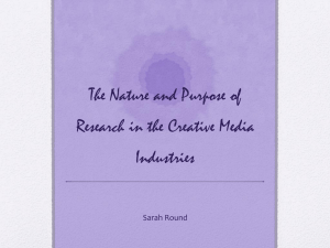 The Nature and Purpose of Research in the Creative Media Industries