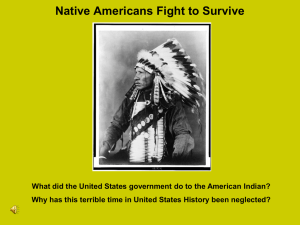 Native Americans Fight to Survive Ch. 19, Sec. 2