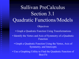 Quadratic Functions and Models