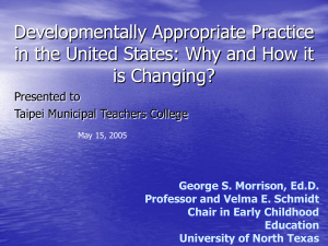 Developmentally Appropriate Practice in the United States: Why and