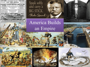 Unit 4A America Builds an Empire