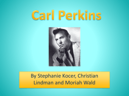 Carl Perkins Journey to Fame