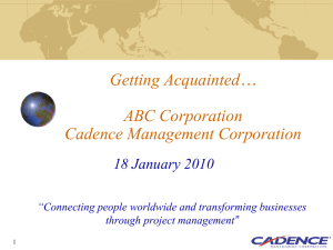 Slide 1 - Cadence Management Corporation