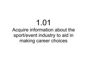 1.01 Acquire information about the sport/event industry to aid in