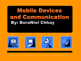 Mobile Devices and Communication By