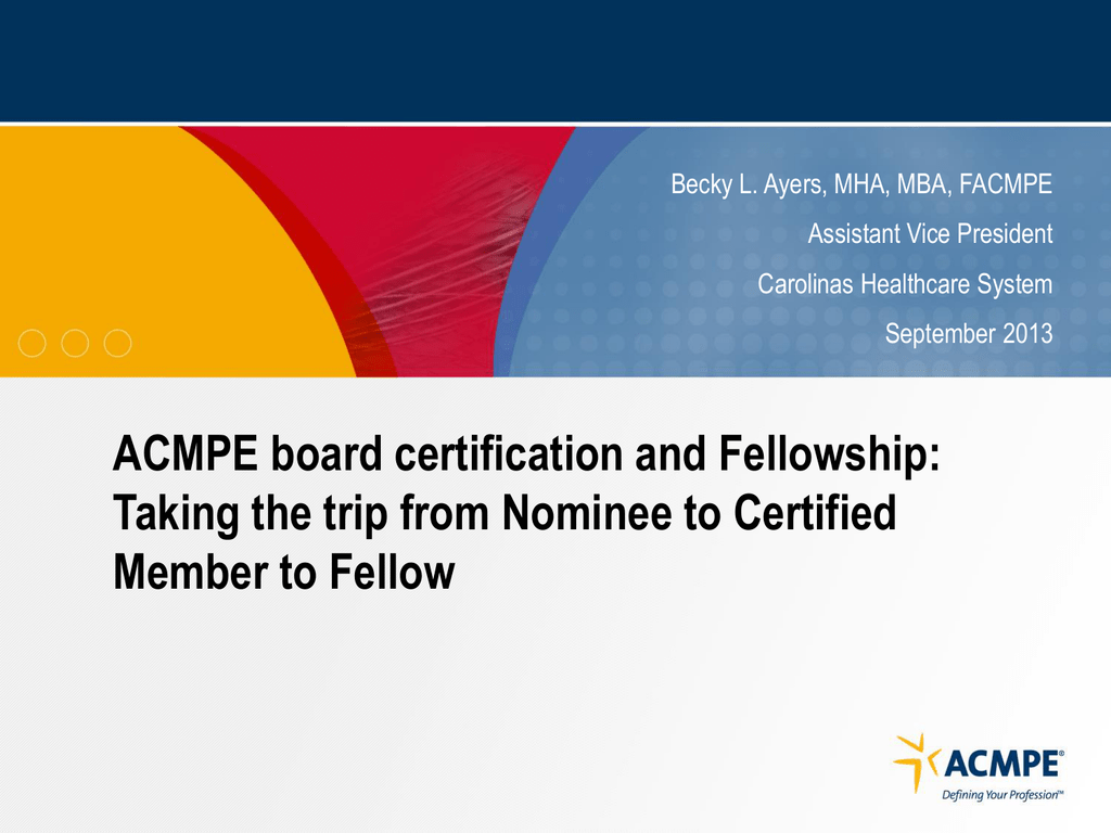 Acmpe Board Certification And Fellowship