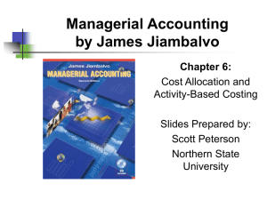 Chapter 6: Cost Allocation and Activity-Based Costing