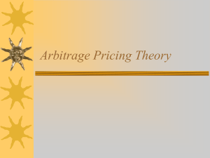 Arbitrage Pricing Theory Arbitrage Pricing Theory (APT)