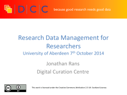 Research data management is an explicit process covering the