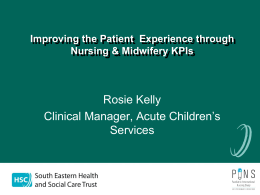 Improving the Patient Experience through Nursing & Midwifery KPIs