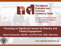Focusing on Significant Issues for Reentry and Family
