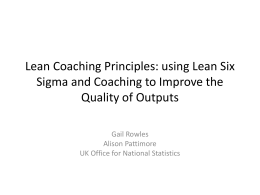Lean Coaching Principles: using Lean Six Sigma and