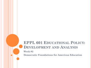 EPPL 601 Educational Policy: Development and Analysis