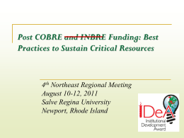 Post COBRE and INBRE Funding: Best Practices to Sustain