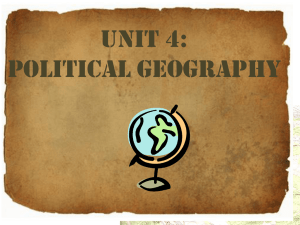 UNIT 4 Political Geography