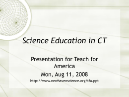 PowerPoint Presentation - Science Education in CT