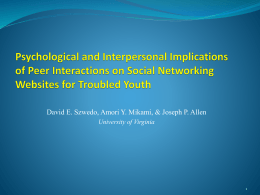 Psychological and Interpersonal Implications of Peer Interactions on