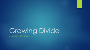 Growing Divide
