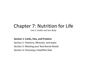 Chapter 7: Nutrition for Life Unit 2: Health and Your