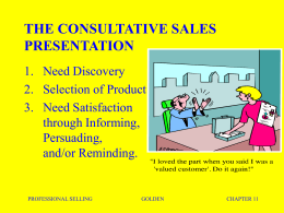 THE CONSULTATIVE SALES PRESENTATION