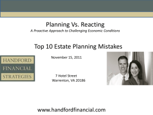 Planning Vs. Reacting and Top Ten Estate Planning Mistakes