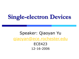 Single-electron Devices (Qiao Yan)