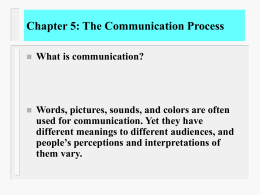 Chapter 5: The Communication Process - UAH
