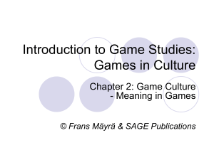 Games in Culture - An Introduction to Game Studies