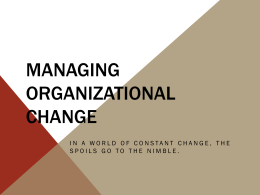 What Drives Change?