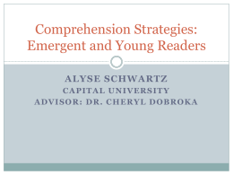 Comprehension Strategies: Emergent and Young Readers