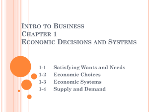 Intro to Business Chapter 1 Economic Decisions and Systems