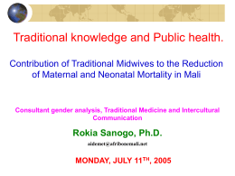 Traditional knowledge and Public health. Experience from Mali: