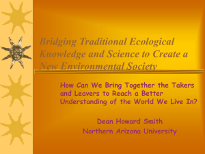 Bridging Traditional Ecological Knowledge and Science to Create a