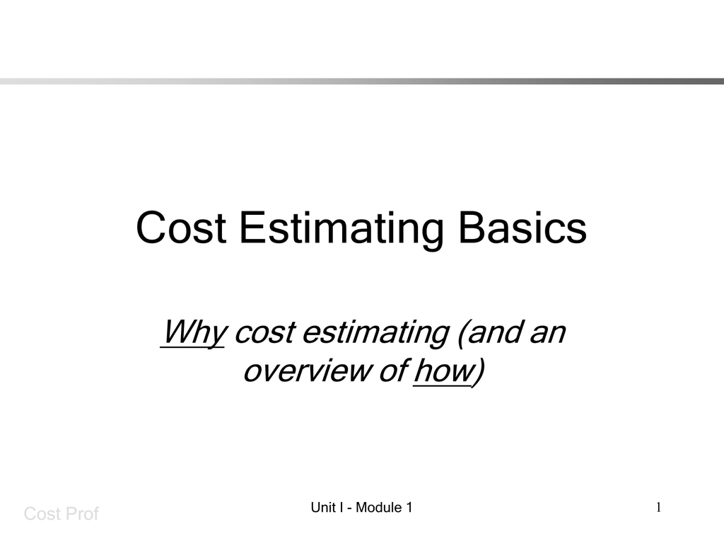 Scea Training Module 1 Cost Estimating Basics