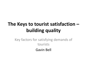 The Keys to tourist satisfaction – building quality