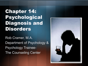 Chapter 14: Psychological Diagnosis and Disorders